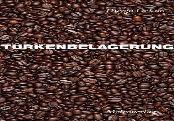 Cover Türkenbelagerung Duygu Özkan (Metroverlag)