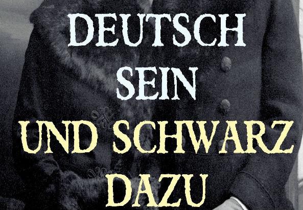 """Das Bild ist das Cover des Buchs """"Deutsch sein und Schwarz dazu. Erinnerungen eines Afro-Deutschen"""" von Theodor Michael"""